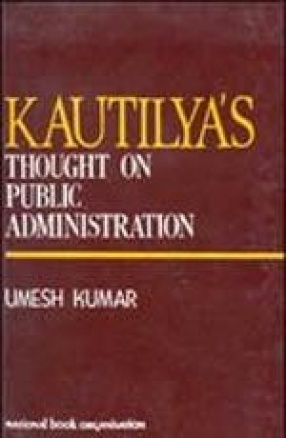Kautilya's Thought on Public Administration