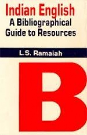 Indian English: A Bibliographical Guide to Resources