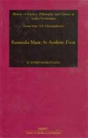 History of Science, Philosophy and Culture in Indian Civilization: Karnataka Music As Aesthetic Form