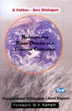 Rediscovering Hindu Dharma as a Universal Civilization