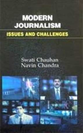 Modern Journalism: Issues and Challenges