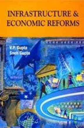 Infrastructure and Economic Reforms