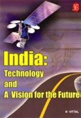 India: Technology and A Vision for The Future