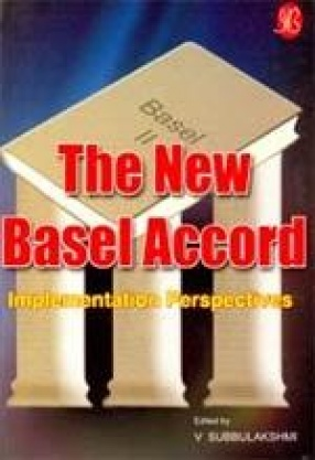 The New Basel Accord: Implementation Perspectives