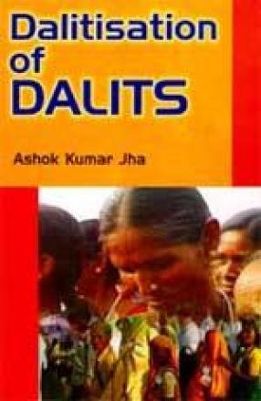 Dalitisation of Dalits