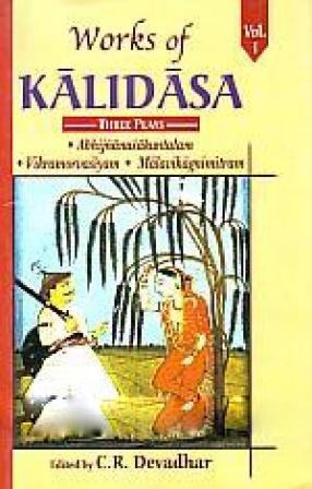 Works of Kalidasa (Volume 1)