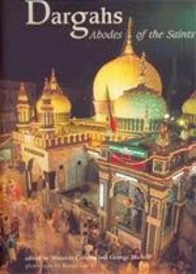 Dargahs: Abodes of The Saints