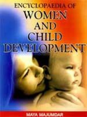 Encyclopaedia of Women and Child Development (In 2 Volumes)
