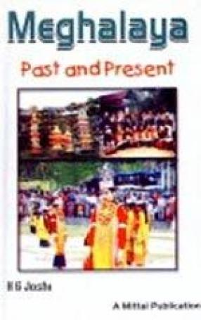 Meghalaya: Past and Present