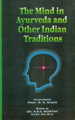 The Mind in Ayurveda and Other Indian Traditions