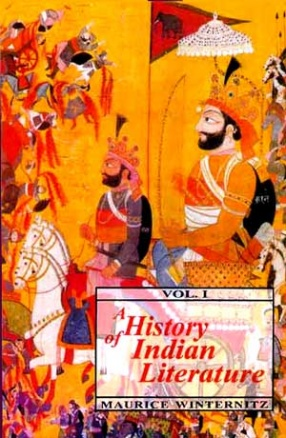 A History of Indian Literature: Introduction, Veda, Epics, Puranas and Tantras, Volume 1