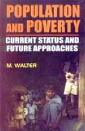 Population and Poverty: Current Status and Future Approaches
