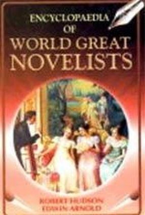 Encyclopaedia of World Great Novelists (In 9 Volumes)