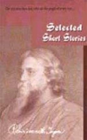 Rabindranath Tagore: Selected Stories