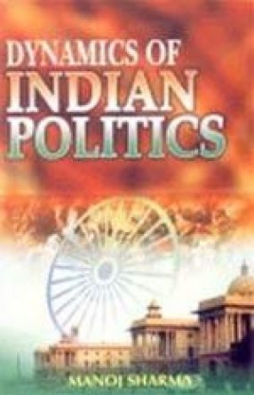Dynamics of Indian Politics