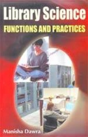 Library Science: Functions and Practices