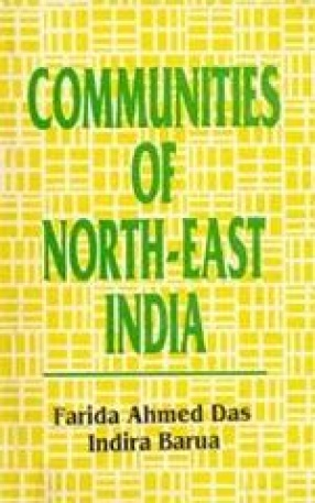 Communities of North-East India: An Anthropological Perspective