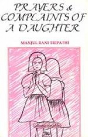 Prayers and Complaints of a Daughter
