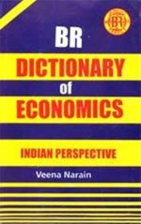 BR Dictionary of Economics: Indian Perspective