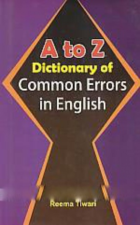A to Z Dictionary of Common Errors in English