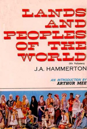 Lands and Peoples of The World (In 6 Volumes)