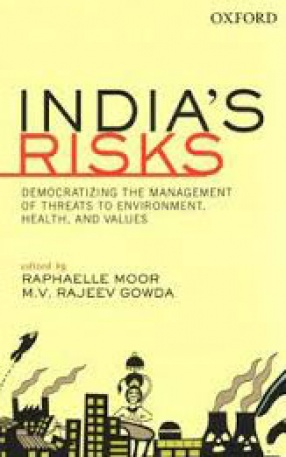 India's Risks: Democratizing the Management of Threats to Environment Health and Values