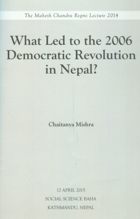 What Led to the 2006 Democratic Revolution in Nepal