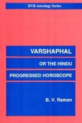 Varshaphal or the Hindu Progressed Horoscope