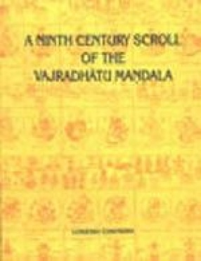 A Ninth Century Scrool of the Vajradhatu Mandala