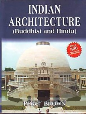 Indian Architecture: Buddhist & Hindu Periods