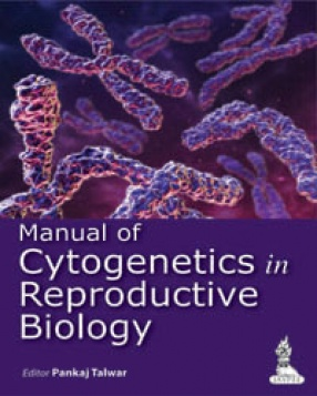 Manual of Cytogenetics in Reproductive Biology