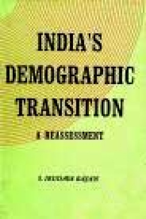 India's Demographic Transition: A Reassessment