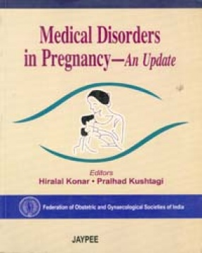 Medical Disorders in Pregnancy - An update