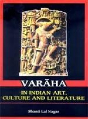 Varaha: In Indian Art, Culture and Literature