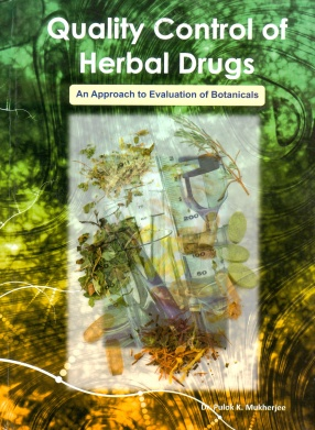 Quality Control of Herbal Drugs: An Approach to Evaluation of Botanicals
