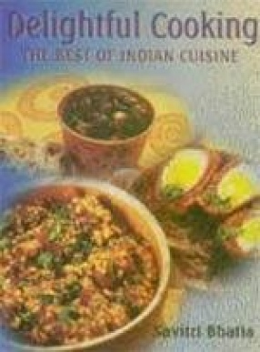 Delightful Cooking: The Best of Indian Cuisine