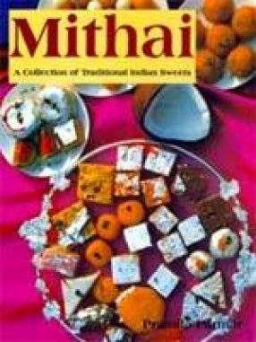 Mithai: A Collection of Traditional Indian Sweets