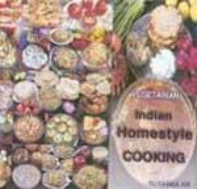 Vegetarian: Indian Homestyle Cooking