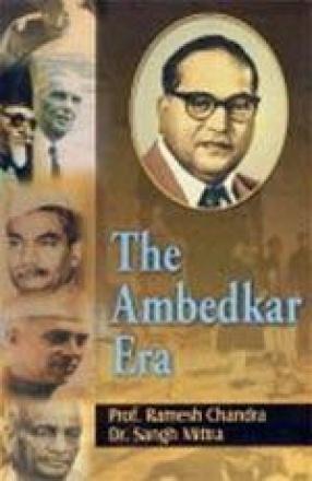 The Ambedkar Era