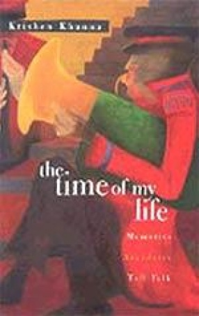 The Time of My Life: Memories, Anecdotes, Tall Talk