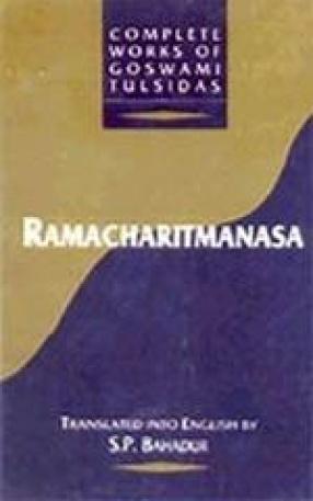 Ramacharitmanasa: Complete Works of Goswami Tulsidas (Volume I)
