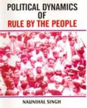 Political Dynamics of Rule by the People (In 2 Volumes)