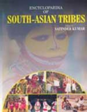 Encyclopaedia of South-Asian Tribes (In 10 Volumes)