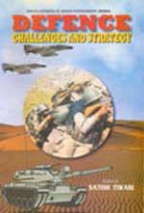 Defence: Challenges and Strategy