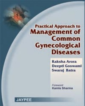 Practical Approach to Management of Common Gynecological Diseases