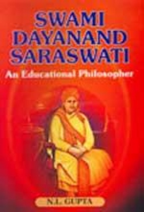 Swami Dayanad Saraswati: An Educational Philosopher
