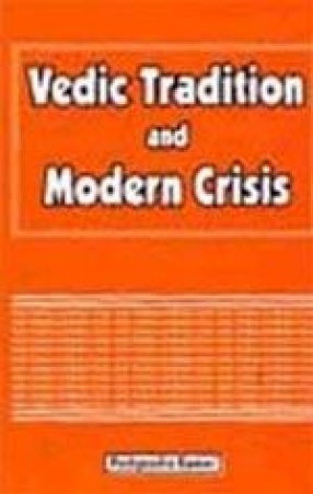 Vedic Tradition and Modern Crisis