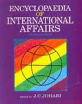 Encyclopaedia of International Affairs: A Documentary Study (Volumes 1 to 4)