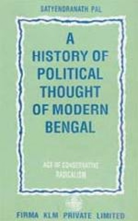 A History of Political Thought of Modern Bengal