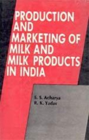 Production and Marketing of Milk and Milk Products in India: A Study